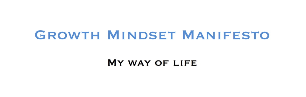 Growth mindset manifesto
